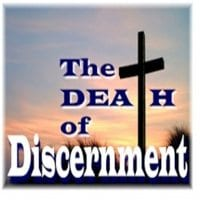Death of Discernment A Beautiful Heresy