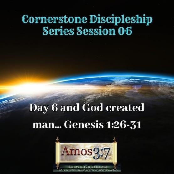 Cornerstone Discipleship Series 1-11 Session 06