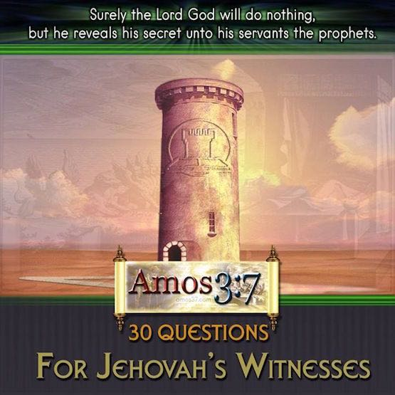 Apologetics 30 Questions For Jehovah Witnesses