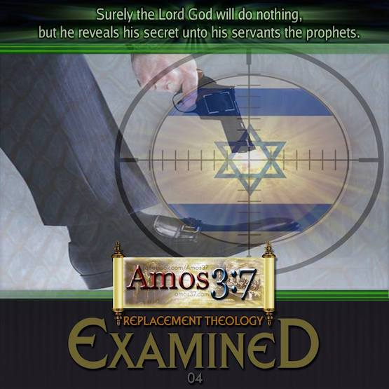 Replacement Theology Examined 04