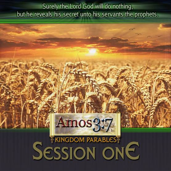 Kingdom Parables Session 01