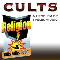 Cults a problem of terminology
