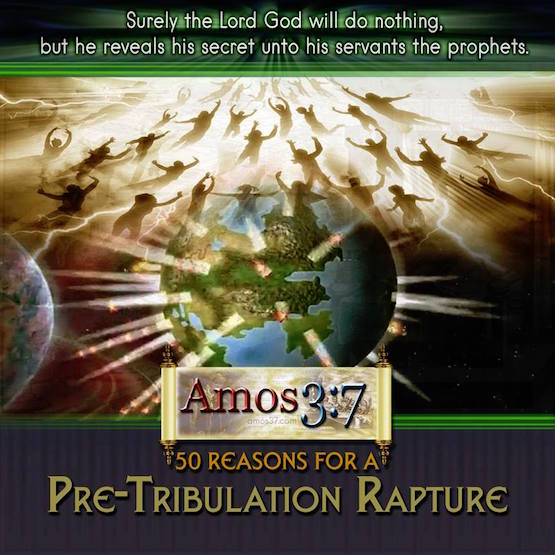 50 Reasons; Pre-Tribulation Rapture