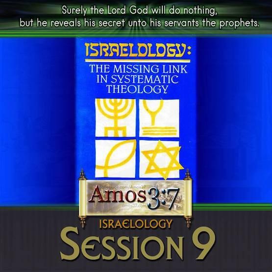 Israelology Session 09
