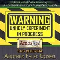 Easy-Believism: Another False Gospel