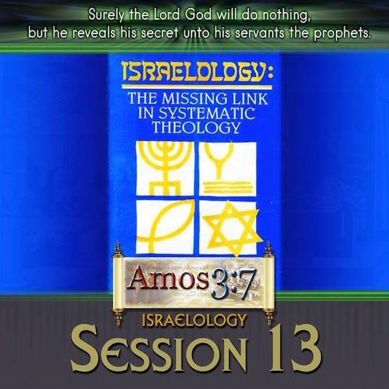 Israelology Session 13