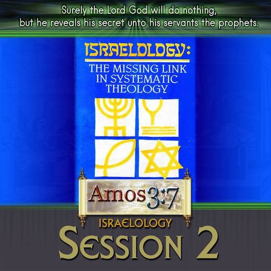 Israelology Session 02