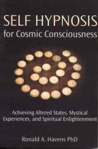 Self Hypnosis for Cosmic Consciousness Occult Methods For Altered States