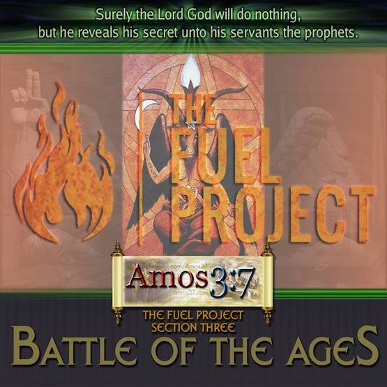 The FUEL Project- Section 3. Battle of The Ages