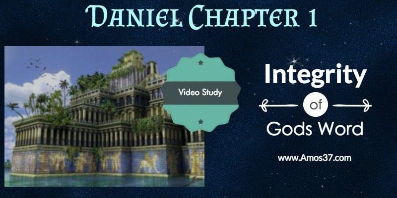 Daniel Ch 1 Faithful in Babylon Captivity