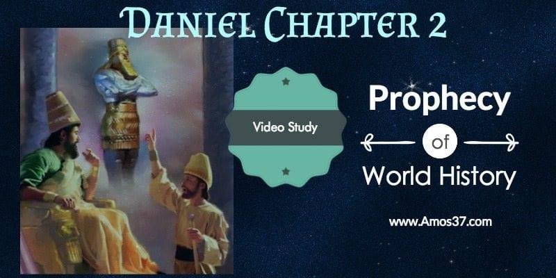 Daniel Ch 2 Nebuchadnezzar Dream Video Series