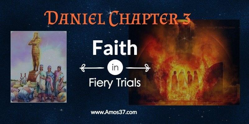 Daniel Ch 3 Faith in Fiery Trials Video Commentary