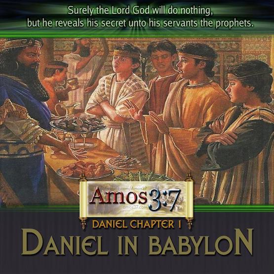 Daniel Chapter 1 Daniel in Babylon