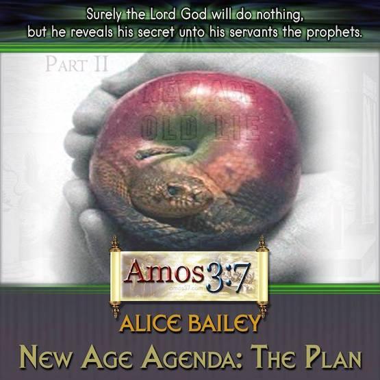 Alice Bailey New Age Agenda: The Plan Part 2