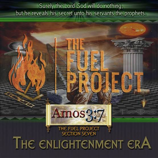 The FUEL Project- Section 7 The Enlightenment Era