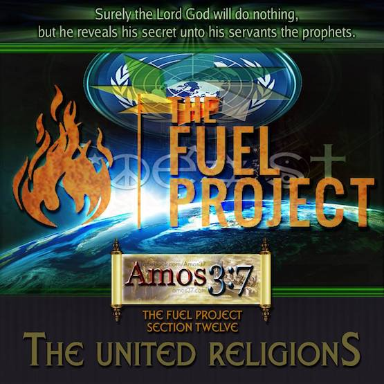 The FUEL Project- Section 12 The United Religions