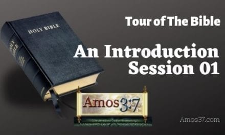 Tour of The Bible Session 01 Video