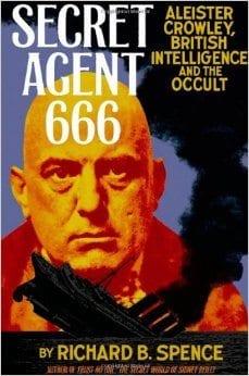 Aleister Crowley,Secret Agent,666,British Intelligence,James Bond,bio,occultist,