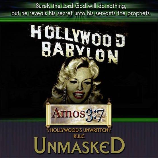 Hollywood,Unmasked,Occult,Agenda,Babylon,