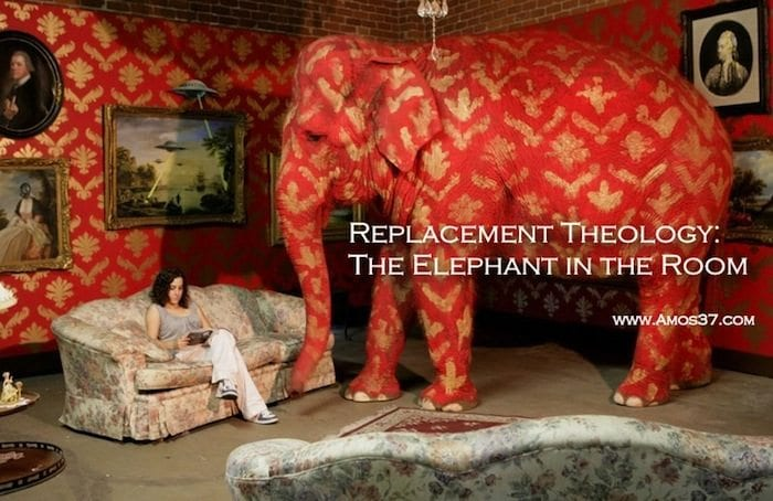 Replacement Theology Issues Elephant in the Room