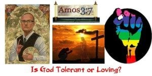 Is God Tolerant Or Loving?
