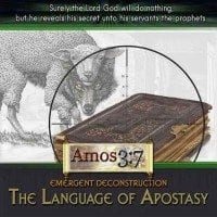 Emergent Deconstruction The Language of Apostasy Liberal Theology