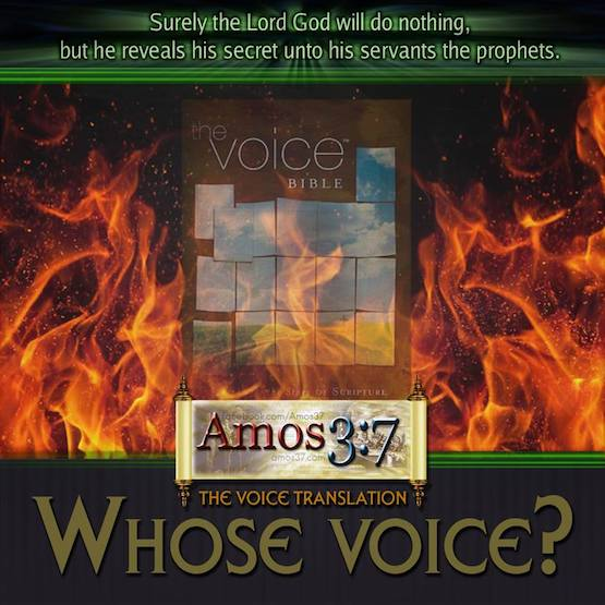 The Voice, Translation, Another Jesus, Another Gospel,