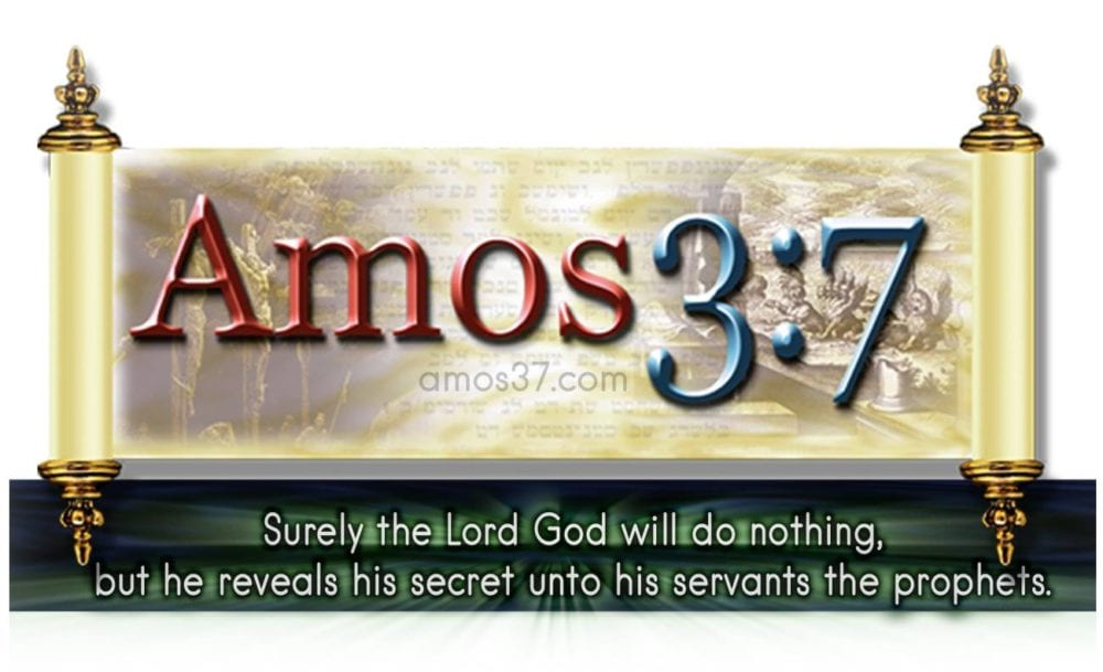 Amos 3:7 A love of The Truth
