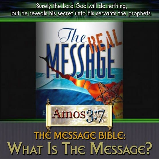 The Message Bible: What is the Message? | Amos37