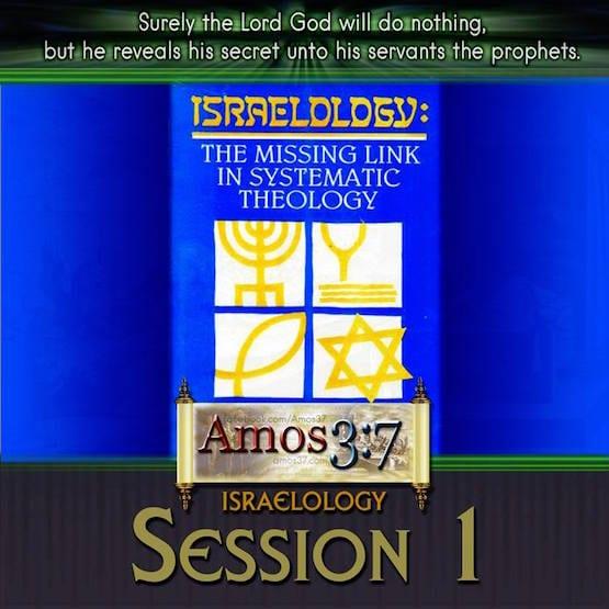 Israelology Session 01