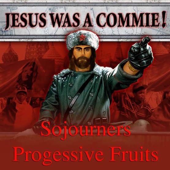 Sojourners Progessive Fruits