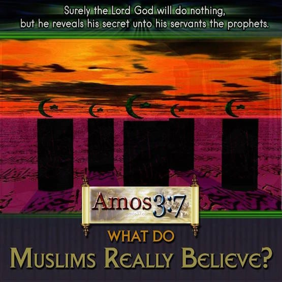 What Do Muslims Really Believe?
