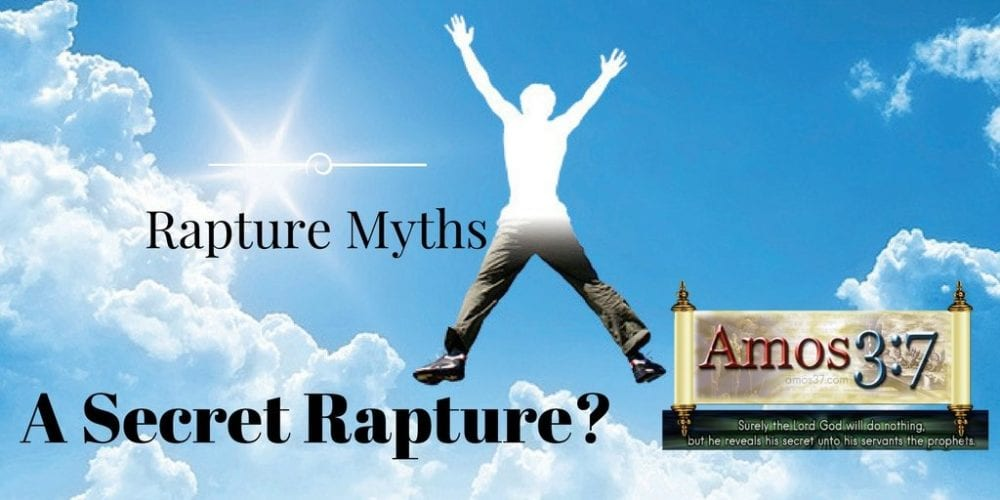 Origin of the Secret Rapture Theory