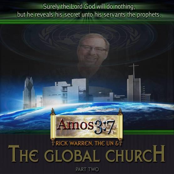 Rick Warren The UN & The Global Church Part 2