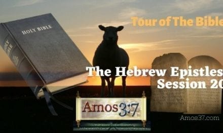 Tour of The Bible Session 20 Video